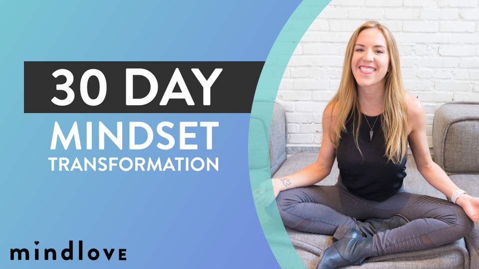 Mind Love's 30 Day Mindset Transformation Course