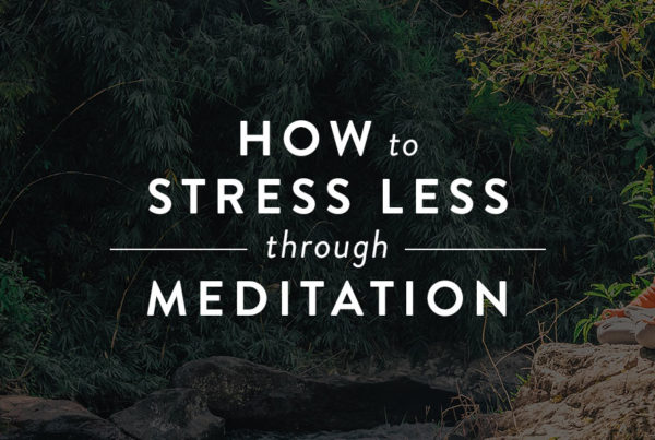 how to stress less through meditation