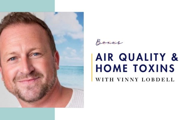 Air Quality and Toxins in Your Home