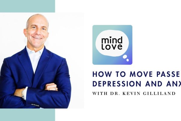 How to Beat Depression and Anxiety on the Mind Love Podcast