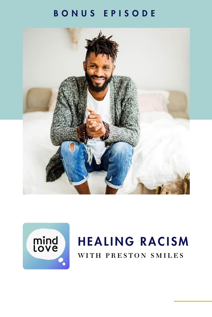 Healing Racism with Preston Smiles