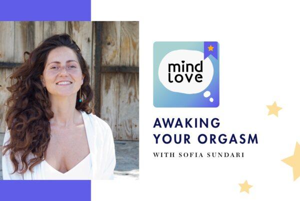 Sofia Sundari on Mind Love Podcast