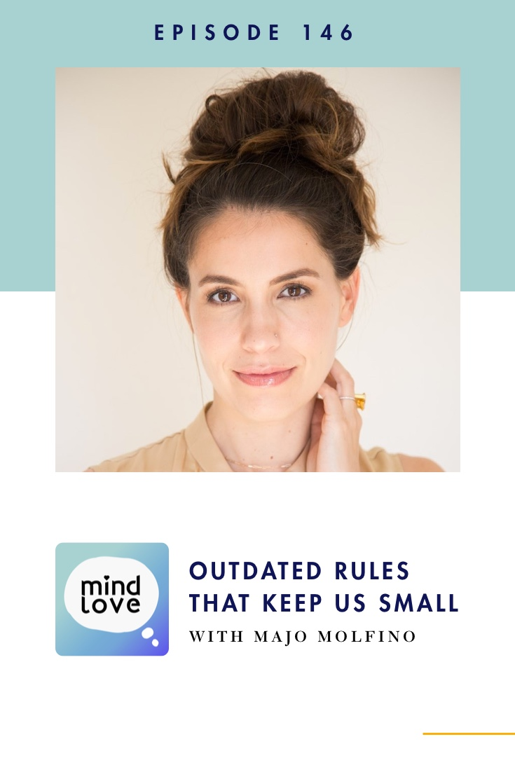 Majo Molfino - The Good Girl Myth on Mind Love Podcast